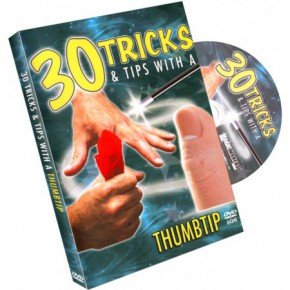 30 Tricks & Tips with a Thumbtip