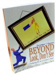Beyond Look, Don't See: Furthering the Art of Children's Magic