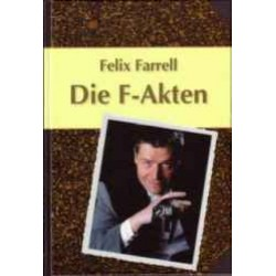 F-Akten von Felix Farrell