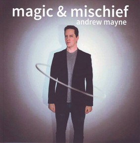 Magic and Mischief von Andrew Mayne