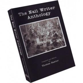 The Nail Writer Anthology von Thomas Baxter