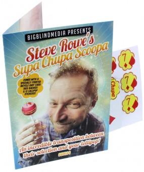 Supa Chupa Scoopa von Steve Rowe