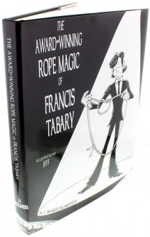 The Award-Winning Rope Magic von Francis Tabary