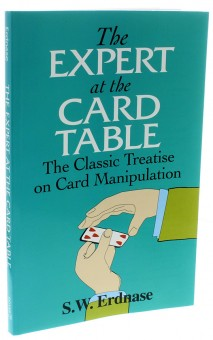 The Expert at the Card Table von S. W. Erdnase