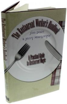 The Restaurant Worker's Handbook