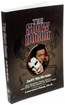 The Show Doctor von Jeff McBride