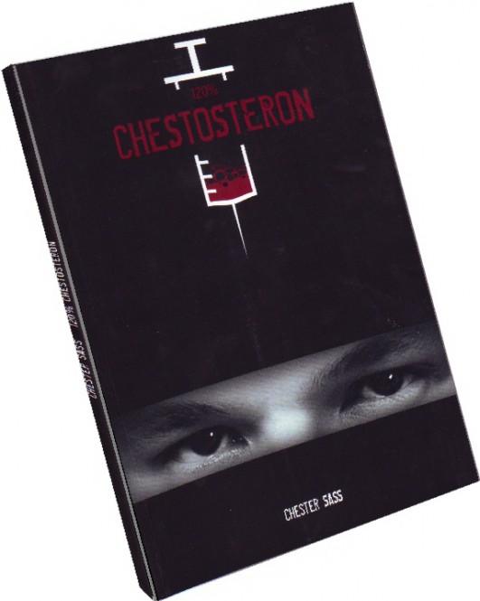 120% Chestosteron von Chester Sass (engl.)