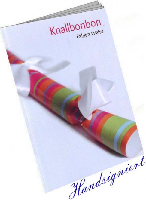 Knallbonbon von Fabian Weiss (Booklet)