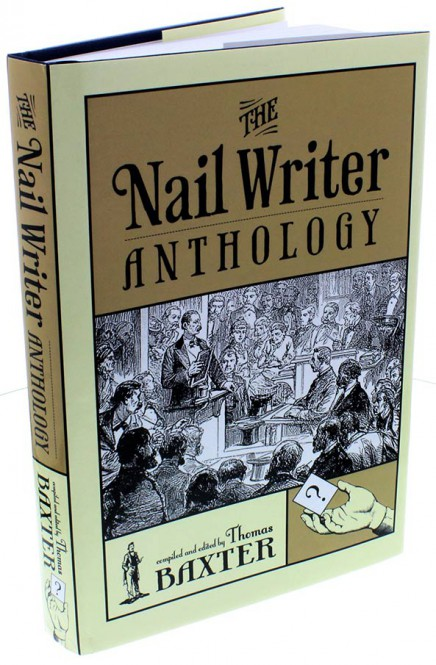 The Nail Writer Anthology von Thomas Baxter