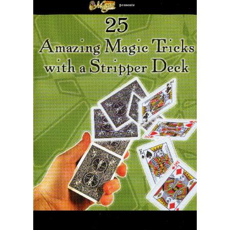 Amazing Tricks with a Stripper Deck