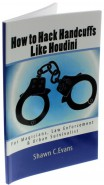 How to Hack Handcuffs Like Houdini von Shawn Evans