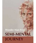 Semi-Mental Journey von Wonder Man Fred