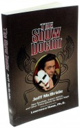 The Show Doctor von Jeff McBride